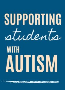 "flyer reading ""supporting students with Autism"""
